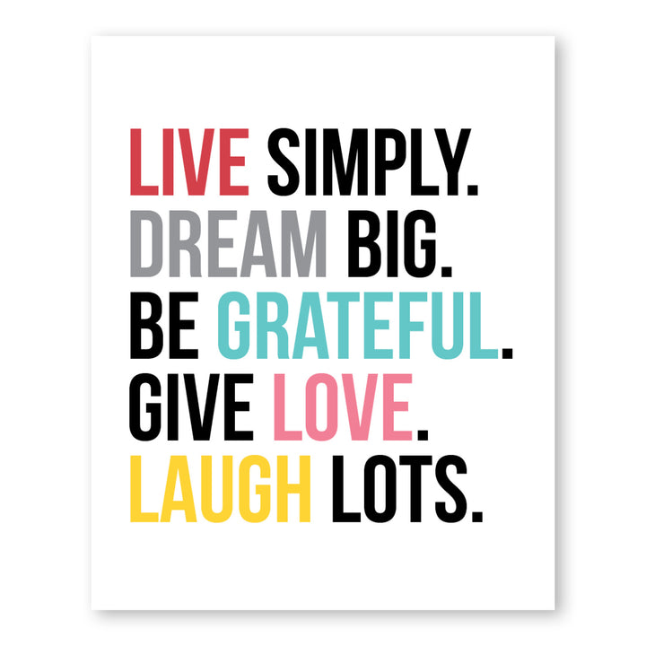 Live Simply. Dream Big. Be Grateful.