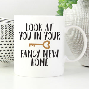 Look at You and Your Fancy New Home Mug