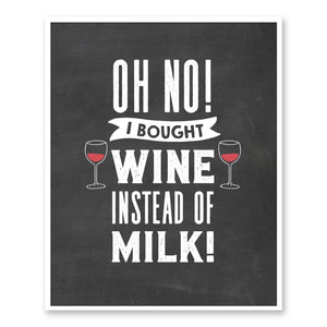 I Bought Wine Instead Of Milk