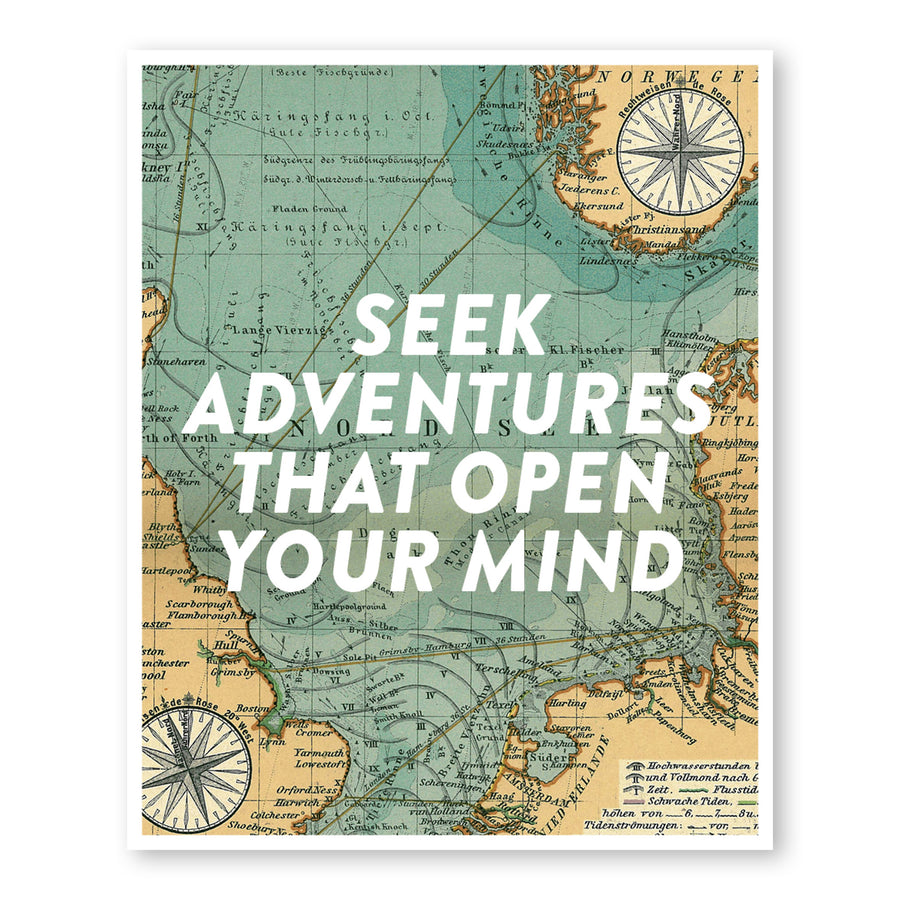Seek Adventures That Open Up Your Mind