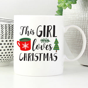 This Girl Loves Christmas Mug