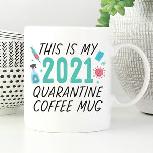 This is my Quarantine Mug