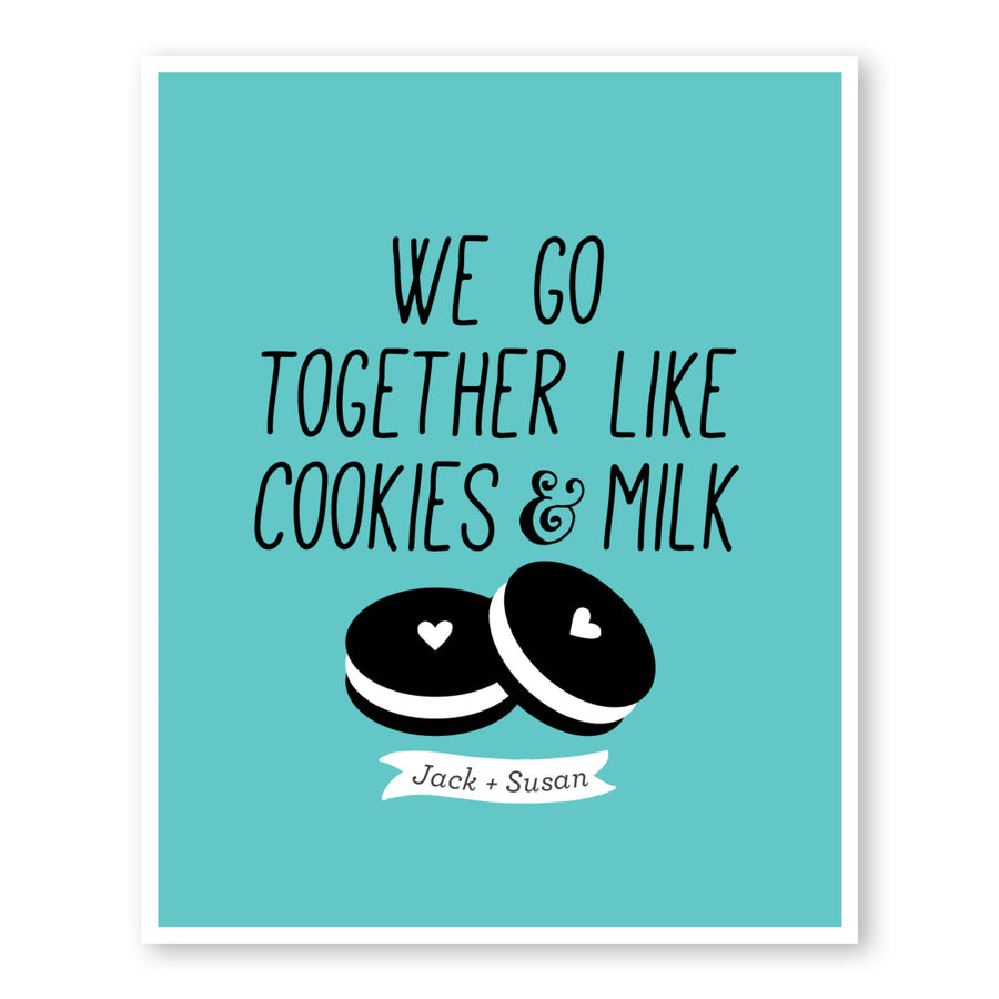 We Go Together Like Cookies & Milk Art Print Funny Gifts For Him |