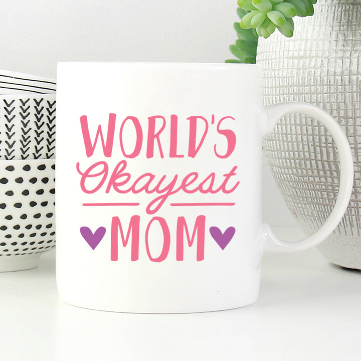 World's okayest mom mug.