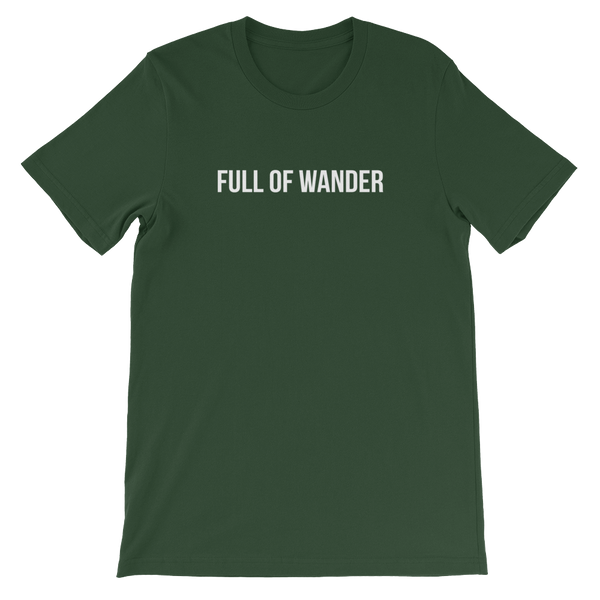Full of Wander Unisex T-Shirt