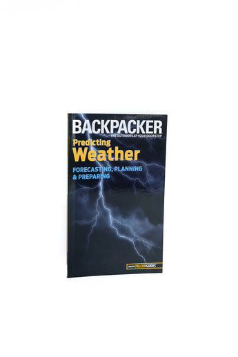 BACKPACKER MAGIZINE - Predicting Weather Guide