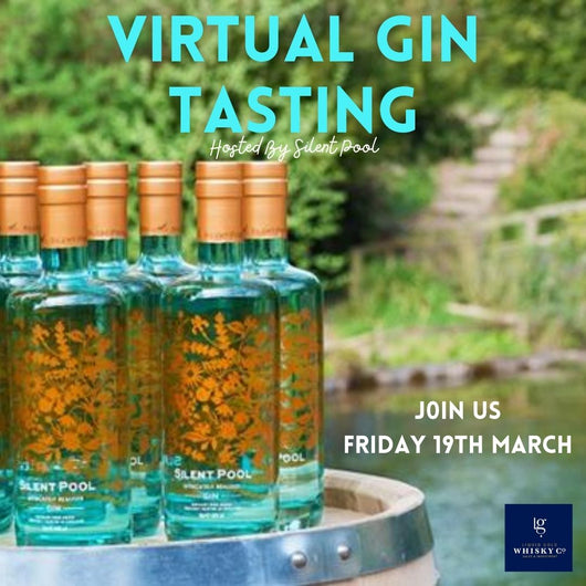 Silent Pool Virtual Gin Tasting Night - Friday 19th March