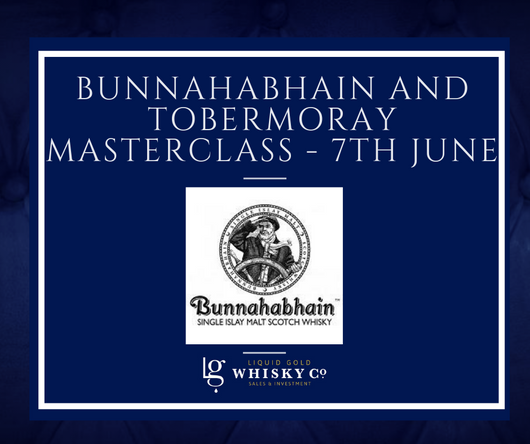 Bunnahabhain and Tobermoray Masterclass -7th June 2019