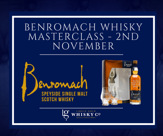Benromach Whisky Masterclass- 2nd November 2018