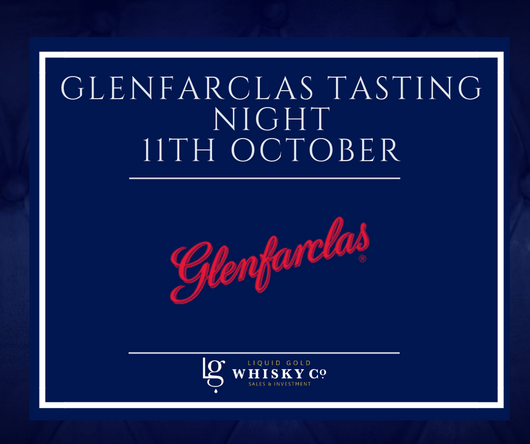 Glenfarclas Whisky Tasting Night - 11th October