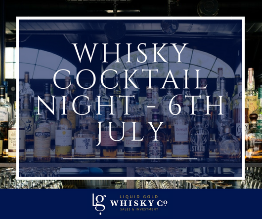 Whisky Cocktail Night - 6th July 2018