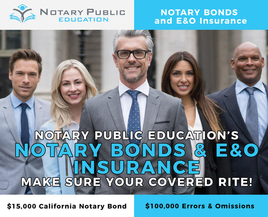 $15,000 CALIFORNIA NOTARY BOND AND $100,000 ERRORS AND OMISSIONS LITE PACKAGE