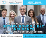 $15,000 CALIFORNIA NOTARY BOND AND $30,000 ERRORS AND OMISSIONS LITE PACKAGE