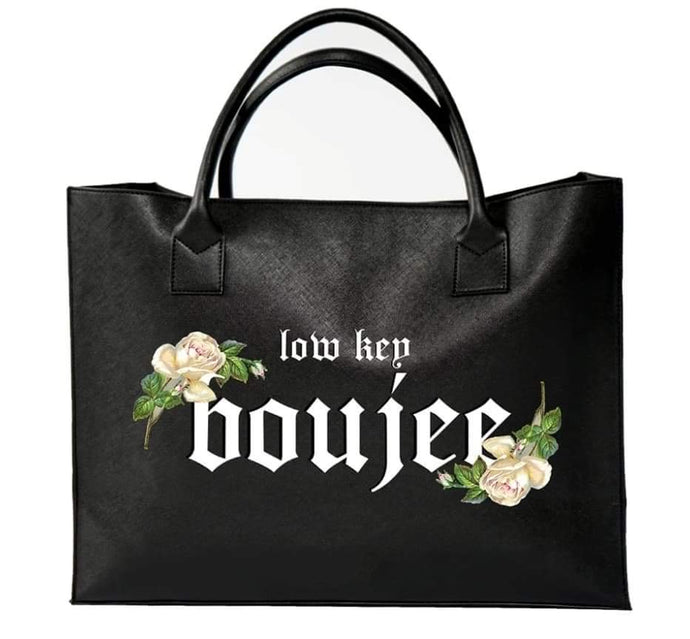 Low Key Boujiee Tote