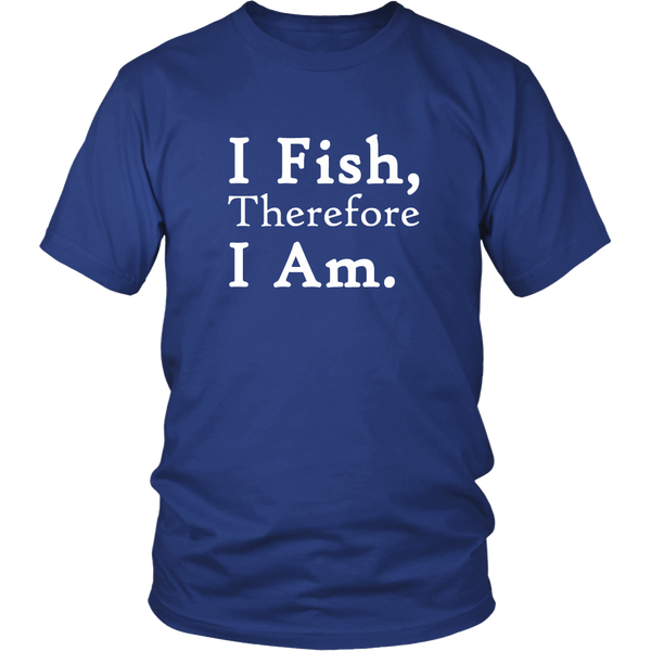 Men 'I Fish Therefore I Am' T-Shirt