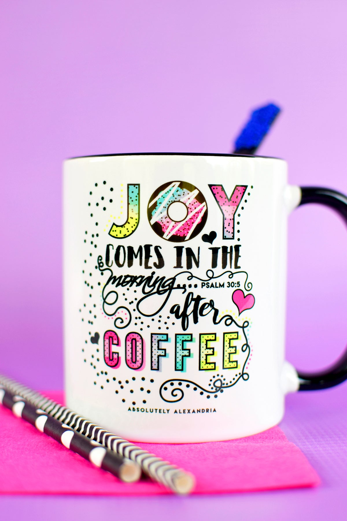 Joy Comes In The Morning After Coffee Mug