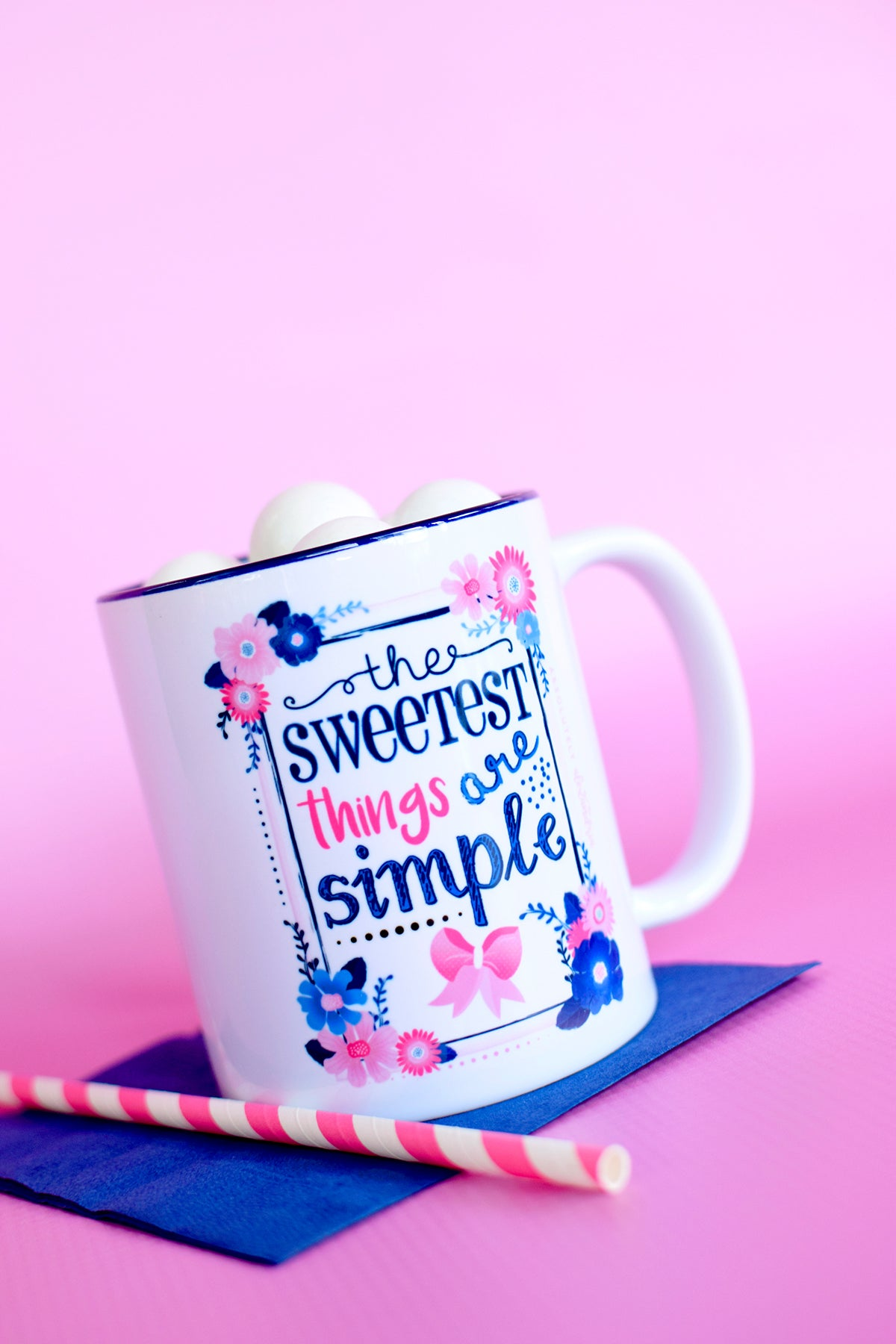 The Sweetest Things Are Simple Mug
