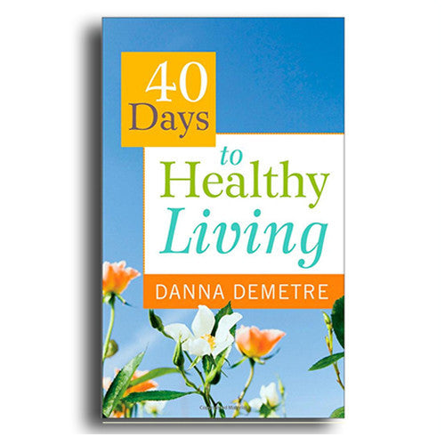 Healthy Living in 40 Days