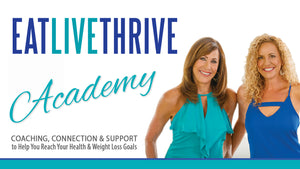 Eat Live Thrive Academy - Lifetime Membership