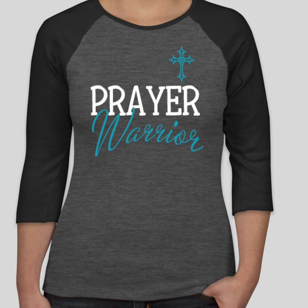 Prayer Warrior Raglan T