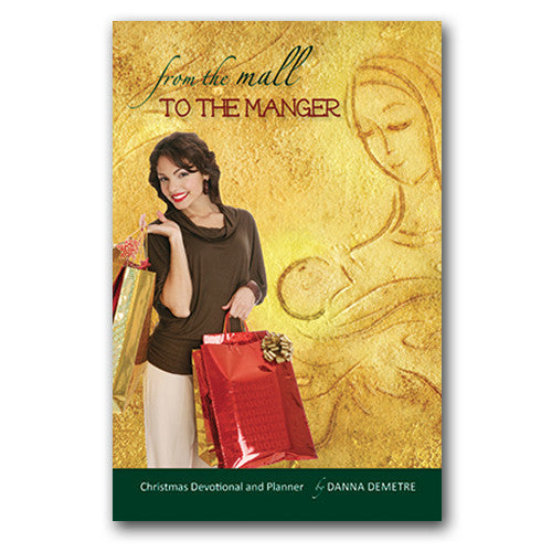 From the Mall to the Manger - Devotional & Planner