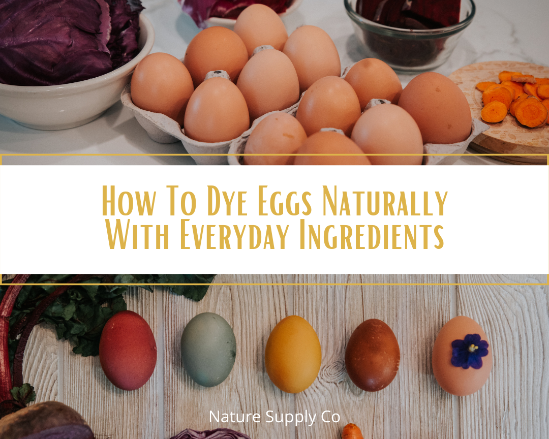 How To Dye Eggs Naturally With Everyday Ingredients