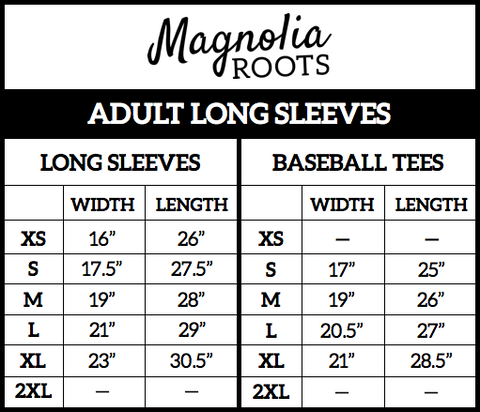 Magnolia Roots Size Chart - Adult Long Sleeves