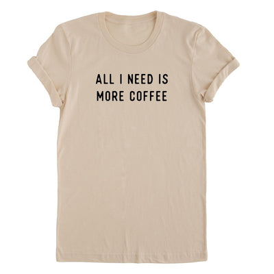 More Coffee Tee