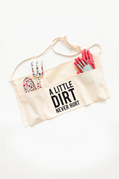 Dirt Never Hurt Apron