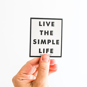 Simple Life Sticker