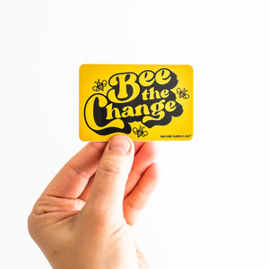 Bee the Change Sticker