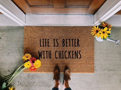 Life is Better with Chickens Doormat