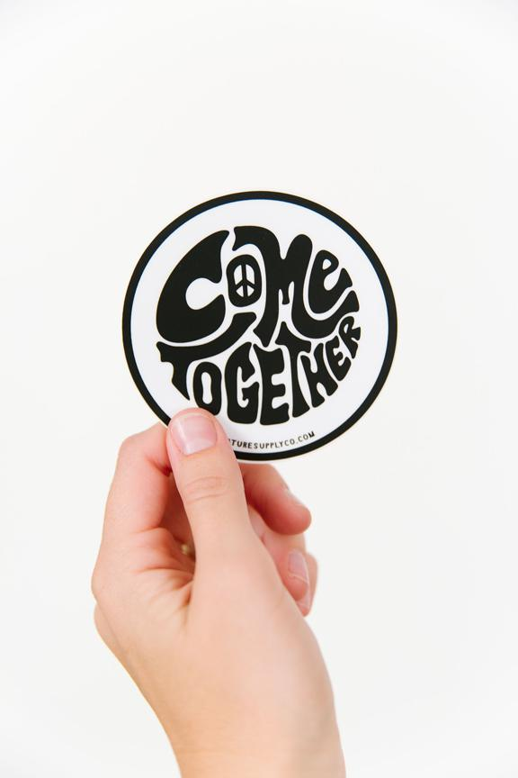 Come Together Sticker