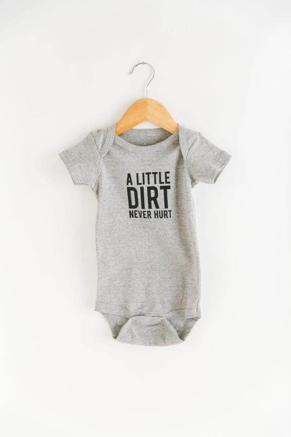 Dirt Never Hurt Onesie