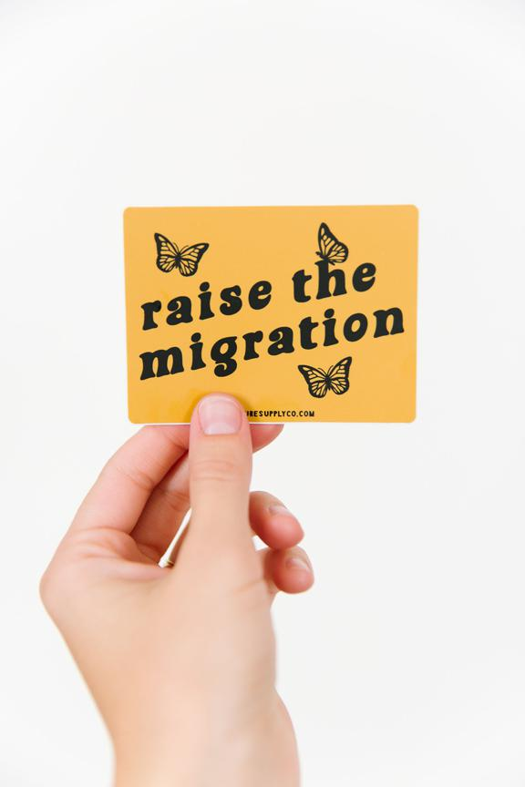 Raise the Migration Sticker