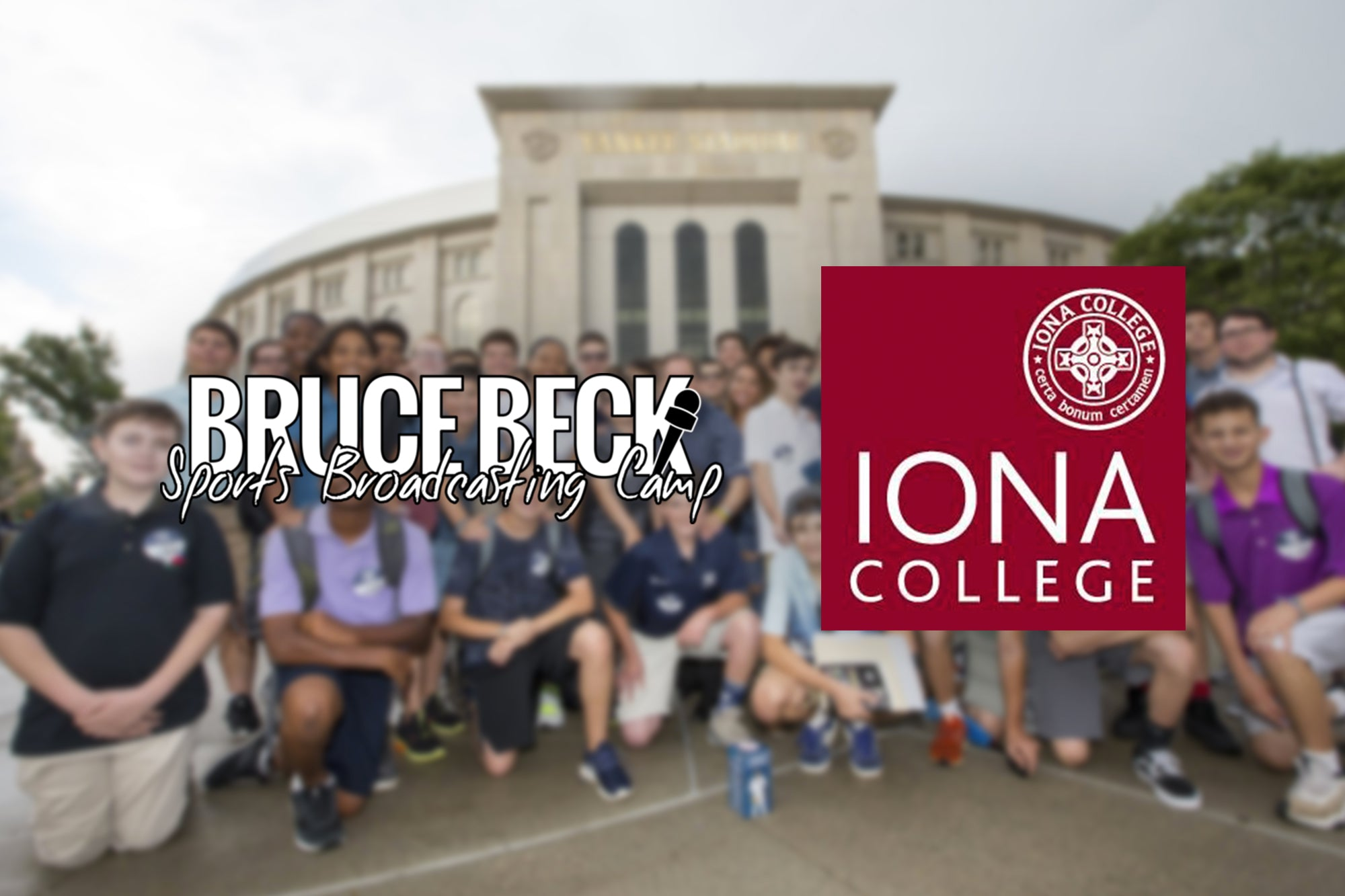 Bruce Beck Sports Broadcasting Camp Partners with Iona College for 2019 Camp