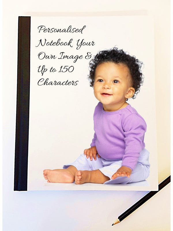 Personalised Notebook - Own Image & Text