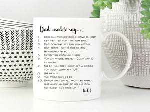 My Dad Used to Say... Personalised Mug - PureEssenceGreetings