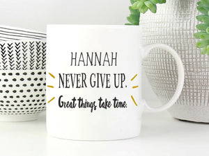Never Give Up Personalised Mug