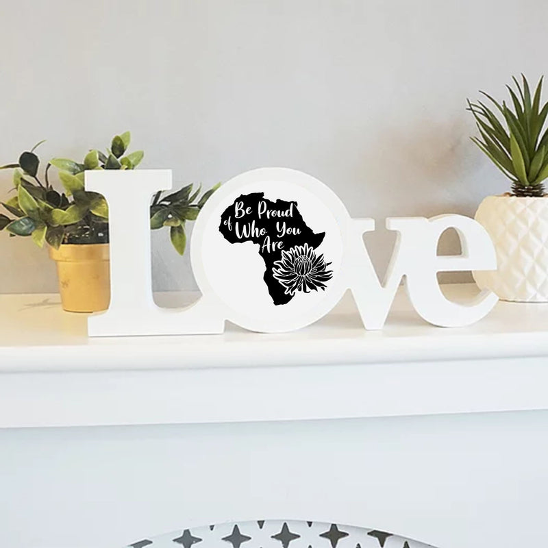 Love Africa Plaque | Proud of who you Are