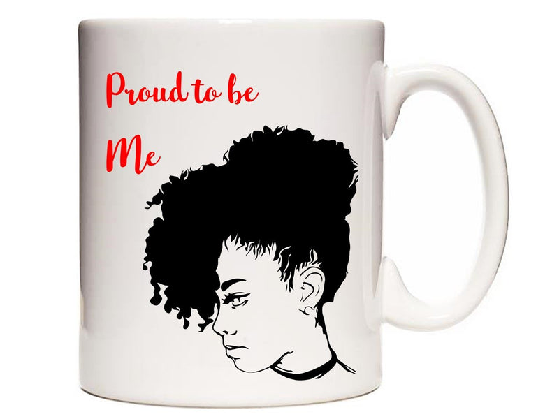Proud to be Me Personalised Mug - PureEssenceGreetings