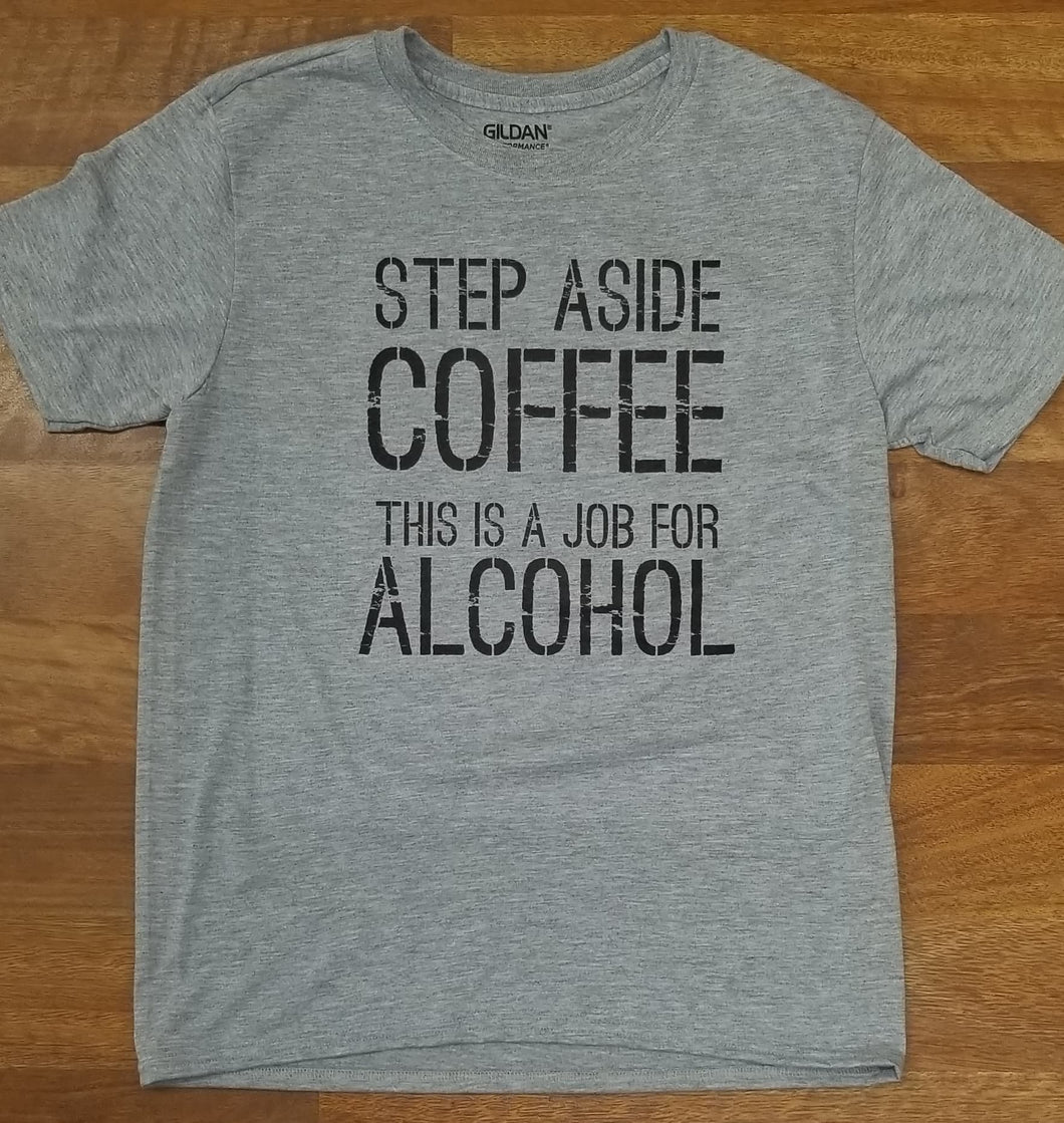 Step Aside Coffee Tee Shirt