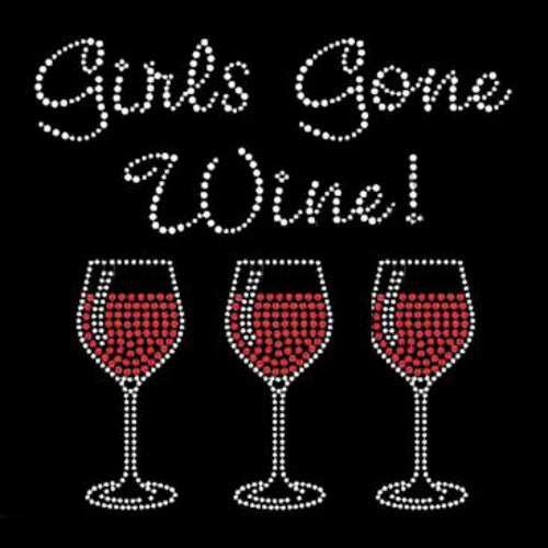Ready to Press Transfer - Girls Gone Wine Rhinestone
