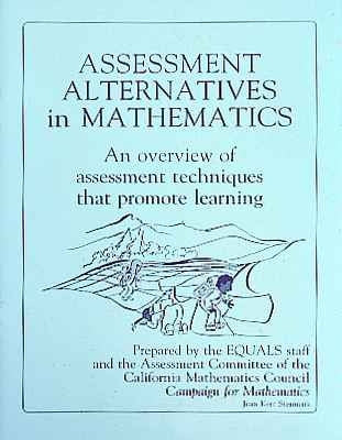ASSESSMENT ALTERNATIVES IN MATHEMATICS