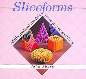 Sliceforms Models
