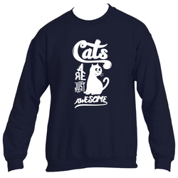 Cats Are Just Awesome Sweatshirt