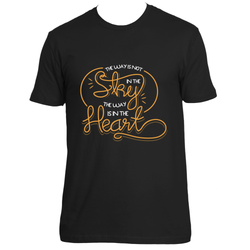 The Way Is Not In The Sky The Way Is In The Heart T-Shirt
