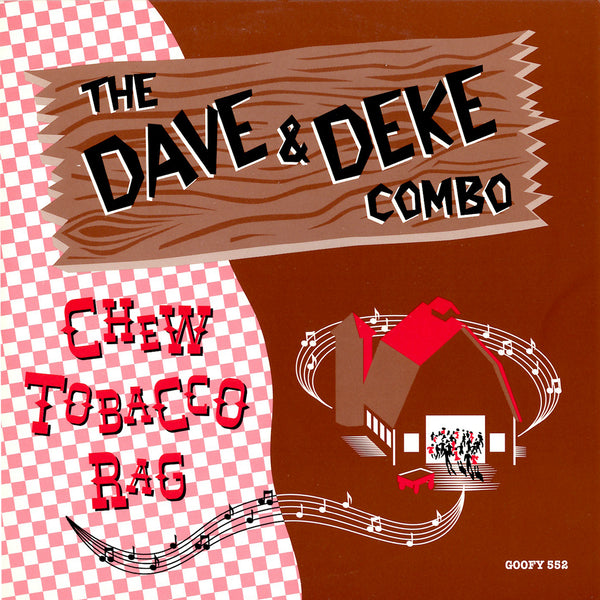 "The Dave & Deke Combo - Chew Tobacco Rag 7"" Vinyl Record"
