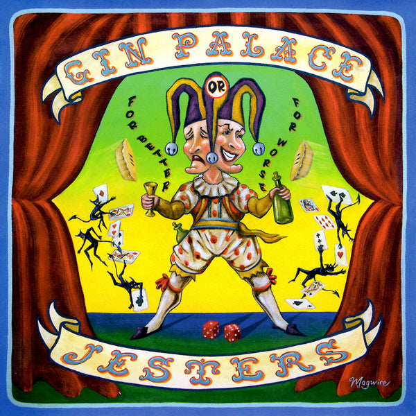 Gin Palace Jesters - For Better or For Worse CD