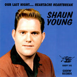 Shaun Young - Our Last Night... Heartache Heartbreak